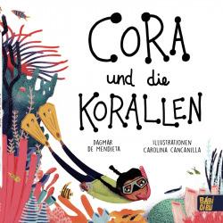 Cora und die Korallen