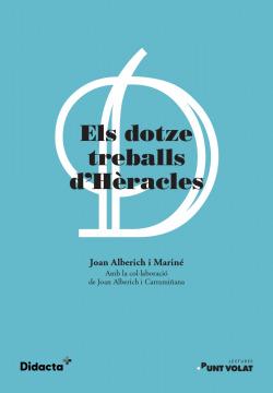 Els dotze treballs d'Hèracles (nova edició 2021)