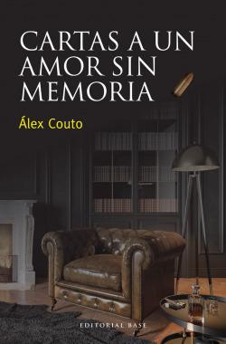 Cartas a un amor sin memoria