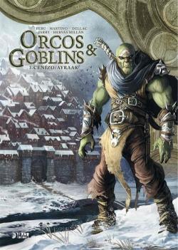 Orcos y goblins 03: cenizo ; ayraak