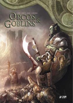 ORCOS Y GOBLINS 04: BRAAGAM ; HUSMEADOR