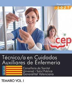 TÈCNICO;A EN CUIDADOS AUXILIARES DE ENFERMERIA. Temario Vol.I