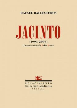 Jacinto. (1993-2008)
