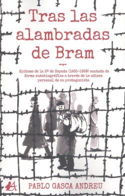 TRAS LAS ALAMBRADAS DE BRAM