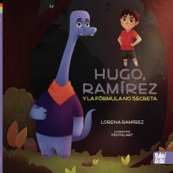 Hugo, Ramírez y la fórmula no secreta