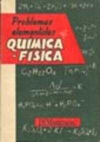 PROBLEMAS ELEMENTALES DE QUÍMICA-FÍSICA