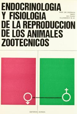 ENDOCRINOLOGÍA/FISIOLOGÍA DE LA REPRODUCCIÓN DE LOS ANIMALES ZOOTÉCNICOS