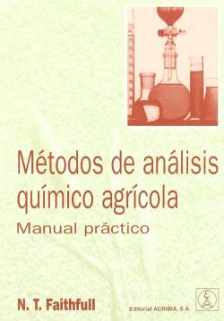 MÉTODOS DE ANÁLISIS QUÍMICO AGRÍCOLA. MANUAL PRÁCTICO