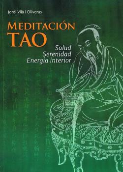 Meditación Tao: salud serenidad energía interior