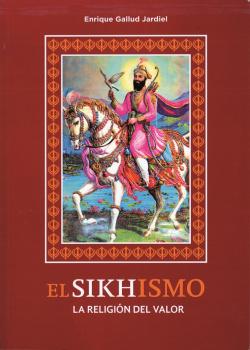 Sikhismo la religión del valor