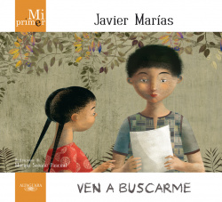 Mi primer Javier Marías. Ven a buscarme