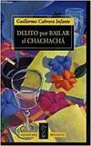 DELITO POR BAILAR EL CHACHACHA B-49