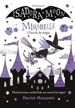 La Mirabelle i l'escola de màgia (Mirabelle)