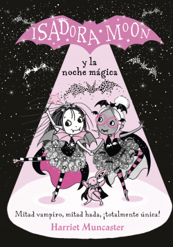 ISADORA MOON Y LA NOCHE MAGICA