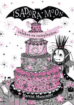 Isadora Moon celebra su cumpleaños. Edición especial