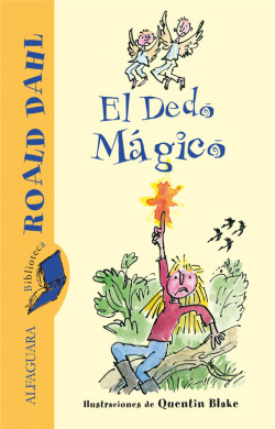 El Dedo Mágico (Biblioteca Roald Dahl)