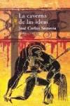 La caverna de las ideas