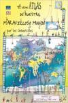 El gran atlas de nuestro maravilloso mundo