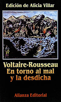 Voltaire-Rousseau en torno al mal y la desdicha