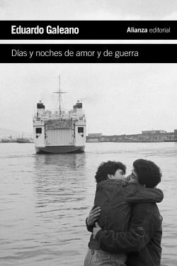 Días y noches de amor y de guerra.