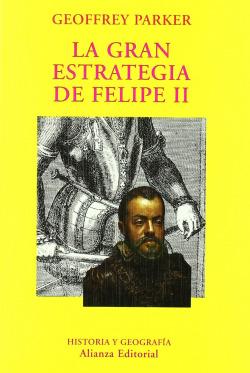 La gran estrategia de Felipe II