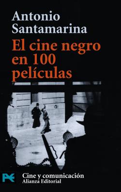 El cine negro en 100 películas