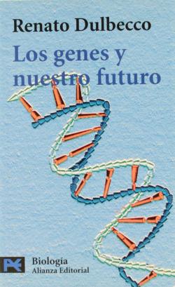 Los genes y nuestro futuro