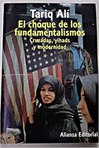 El choque de los fundamentalismos