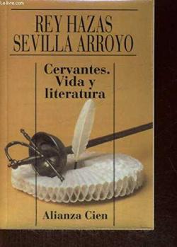 Cervantes.vida y literatura