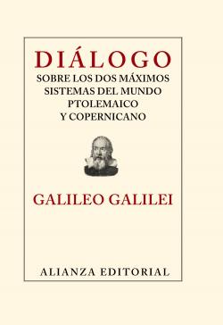 Diálogo sobre los dos máximos sistemas del mundo ptolemaico y coperniaco