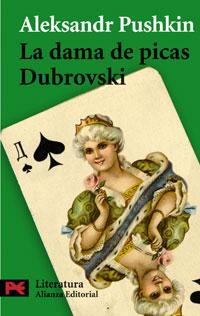 La dama de picas / Dubrovski