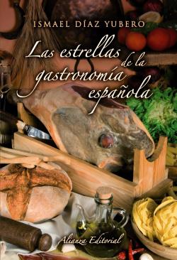 Las estrellas de la gastronomía española