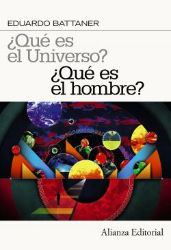 ¿Que es el universo? ¿Que es el hombre?