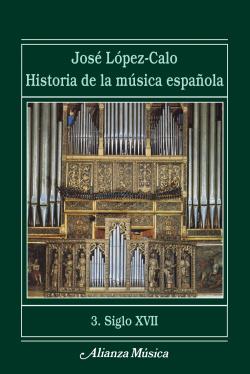 Historia de la música española. 3. Siglo XVII