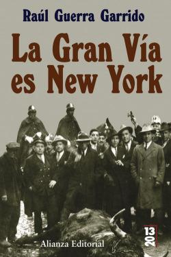 La Gran Vía es New York