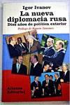 La nueva diplomacia rusa