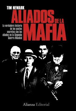 Los aliados de la mafia en la Segunda Guerra Mundial
