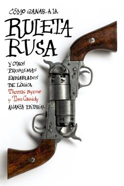 Como ganar a la ruleta rusa