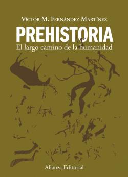 PREHISTORIA.LARGO CAMINO HUMANIDAD.(LIBRO UNIVERSITARIO)