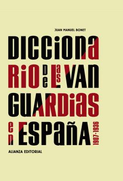 Diccionario de las vanguardias en españa