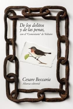 De los delitos y de las penas con el comentario de Voltaire
