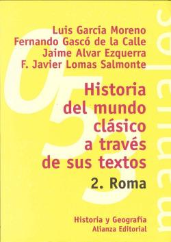2.ROMA:HISTORIA MUNDO CLASICO A TRAVES SUS TEXTOS