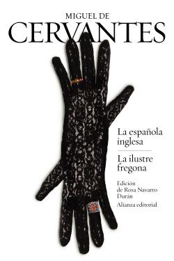 La española inglesa/La ilustre fregona