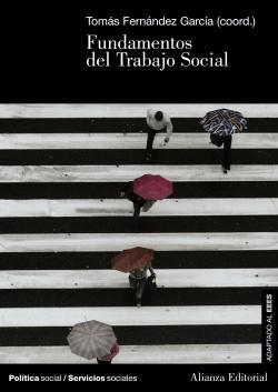 FUNDAMENTOS DEL TRABAJO SOCIAL.(LIBRO UNIVERSITARIO)