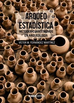 Arqueo-estadística. Métodos cuantitativos en arqueología