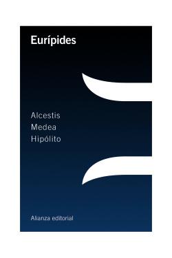 Alcestis/Medea/Hipólito
