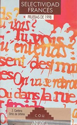 Selectividad, francés. Pruebas 1998