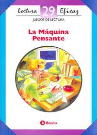 29.MAQUINA PENSANTE.(JUEGOS LECTURA)