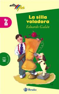 La silla voladora, Educación Primaria, 3 ciclo. Libro de lectura