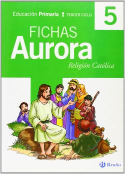 (06).RELIGION AURORA 5º.(FICHAS).PRIMARIA